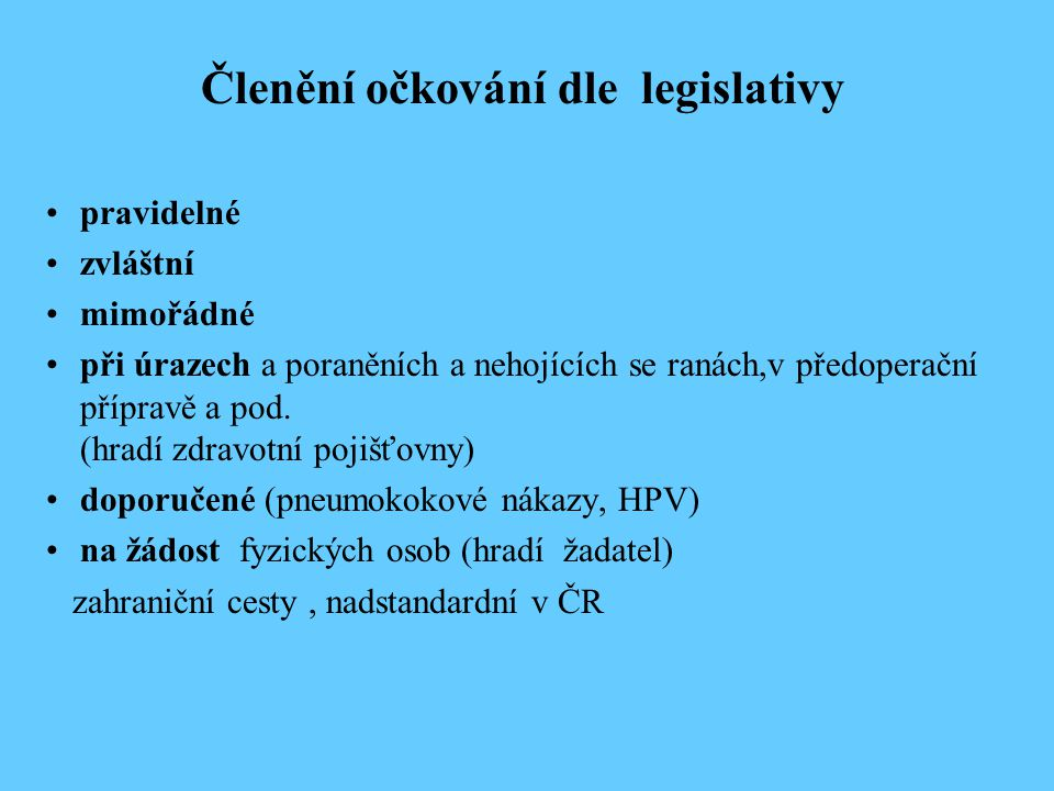 Členění očkování dle legislativy
