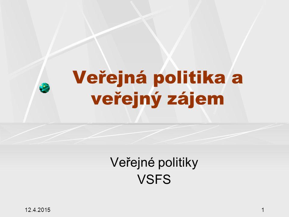 Veřejná politika a veřejný zájem