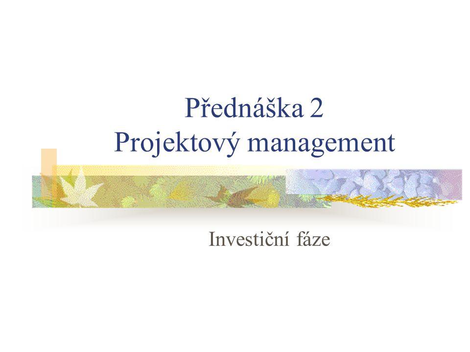 Přednáška 2 Projektový management