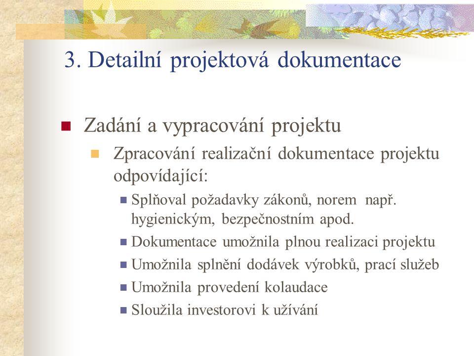 3. Detailní projektová dokumentace