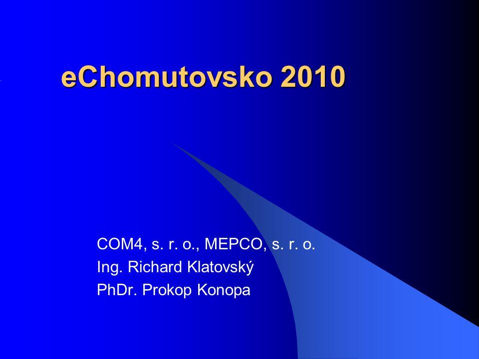 eChomutovsko 2010 COM4, s. r. o., MEPCO, s. r. o.