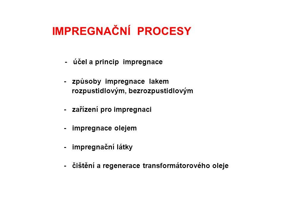 - účel a princip impregnace