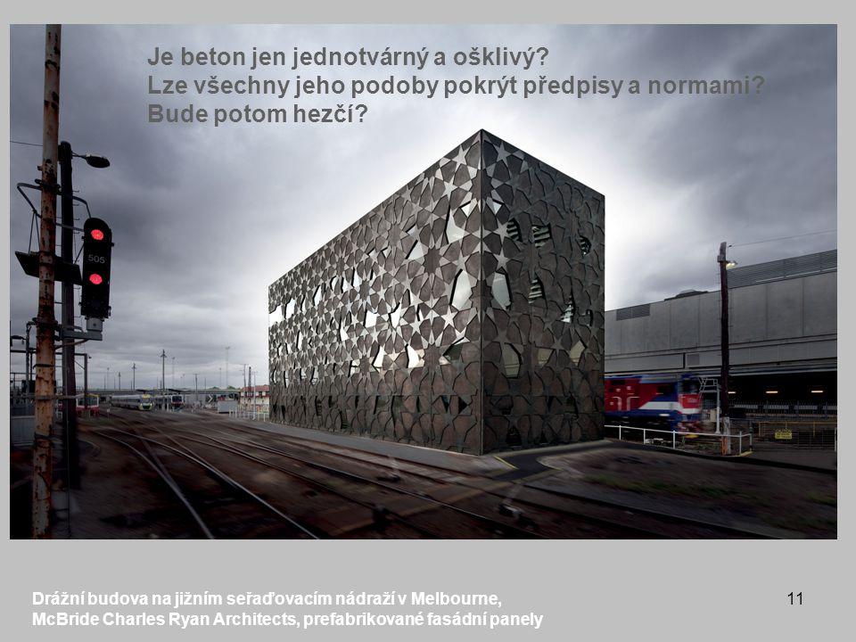 Je beton jen jednotvárný a ošklivý