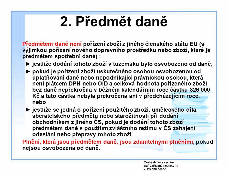 2. Předmět daně