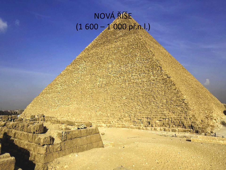 Vyhnání Hyxosů z Egypta Nastal největší rozvoj Egypta