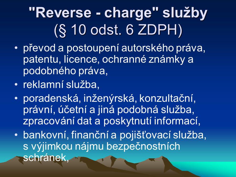 Reverse - charge služby (§ 10 odst. 6 ZDPH)