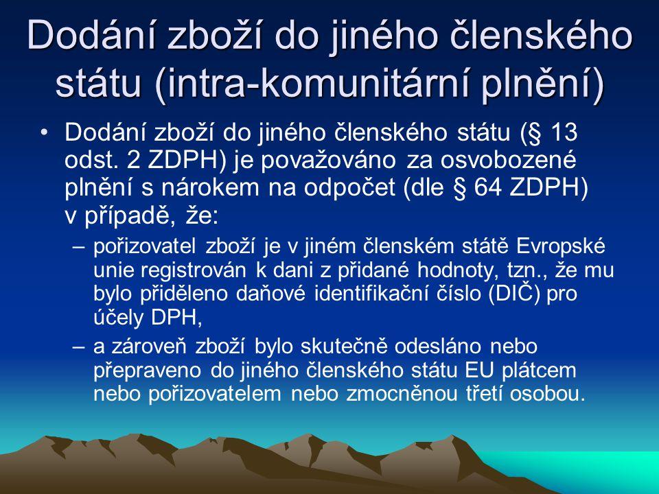Dodání zboží do jiného členského státu (intra-komunitární plnění)