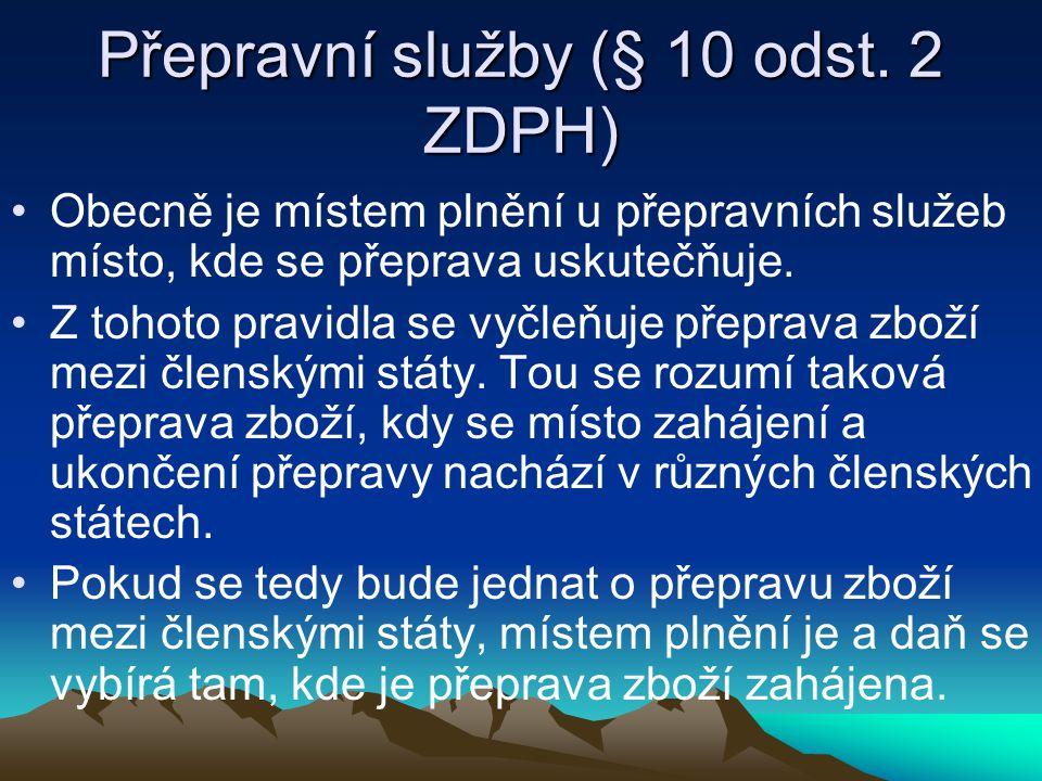 Přepravní služby (§ 10 odst. 2 ZDPH)