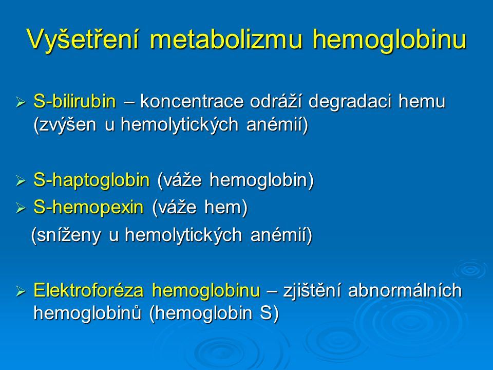 Vyšetření metabolizmu hemoglobinu