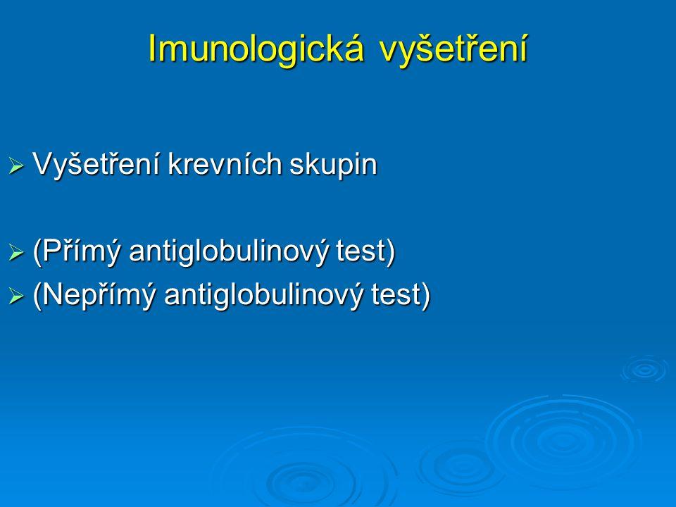 Imunologická vyšetření