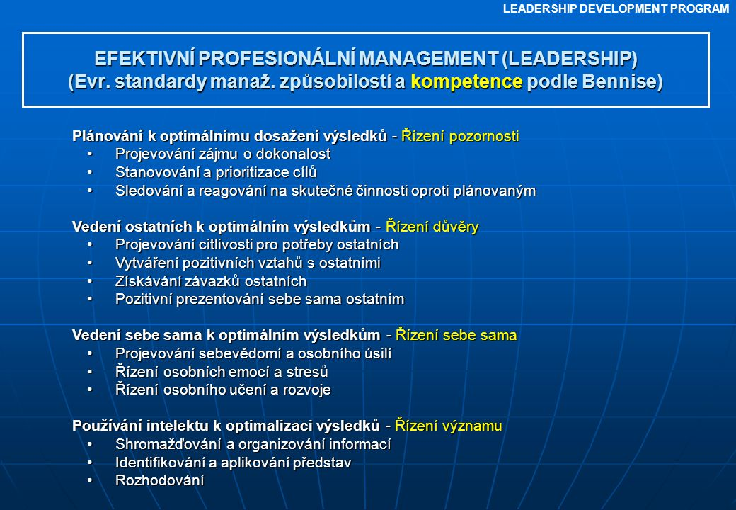 EFEKTIVNÍ PROFESIONÁLNÍ MANAGEMENT (LEADERSHIP) (Evr. standardy manaž