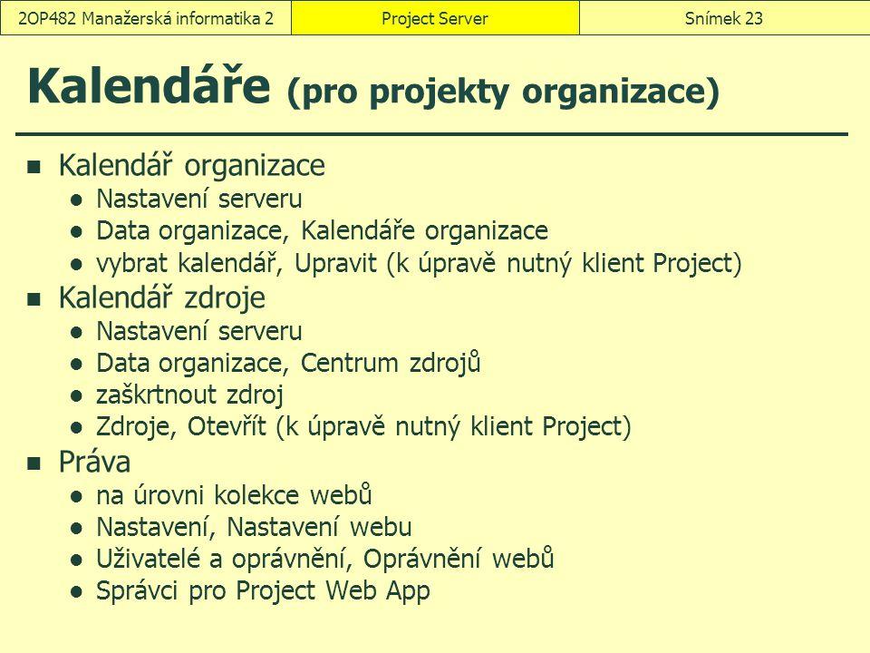 Kalendáře (pro projekty organizace)