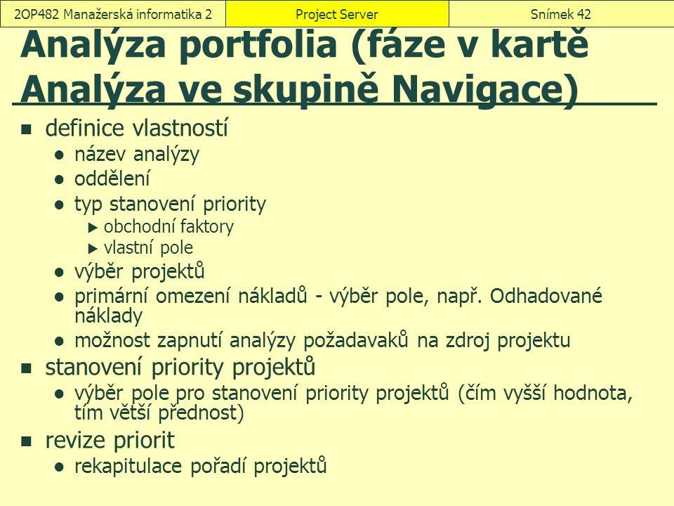 Analýza portfolia (fáze v kartě Analýza ve skupině Navigace)