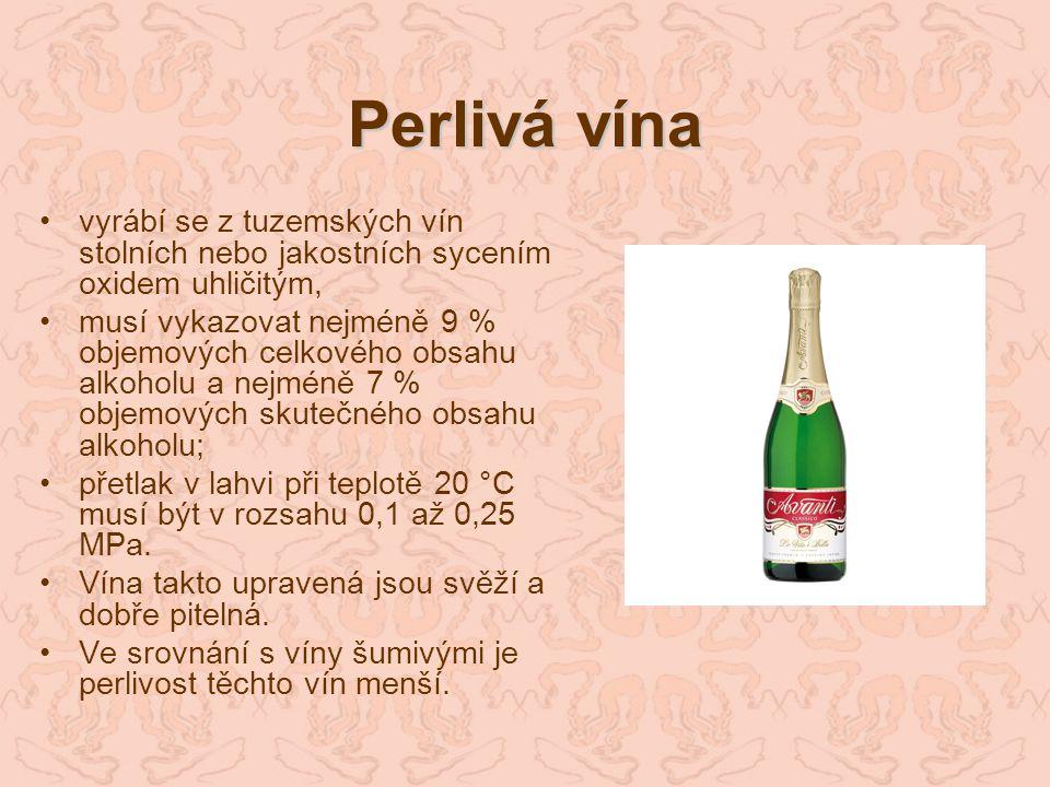 Perlivá vína vyrábí se z tuzemských vín stolních nebo jakostních sycením oxidem uhličitým,