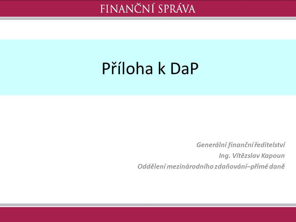 Příloha k DaP Generální finanční ředitelství Ing. Vítězslav Kapoun