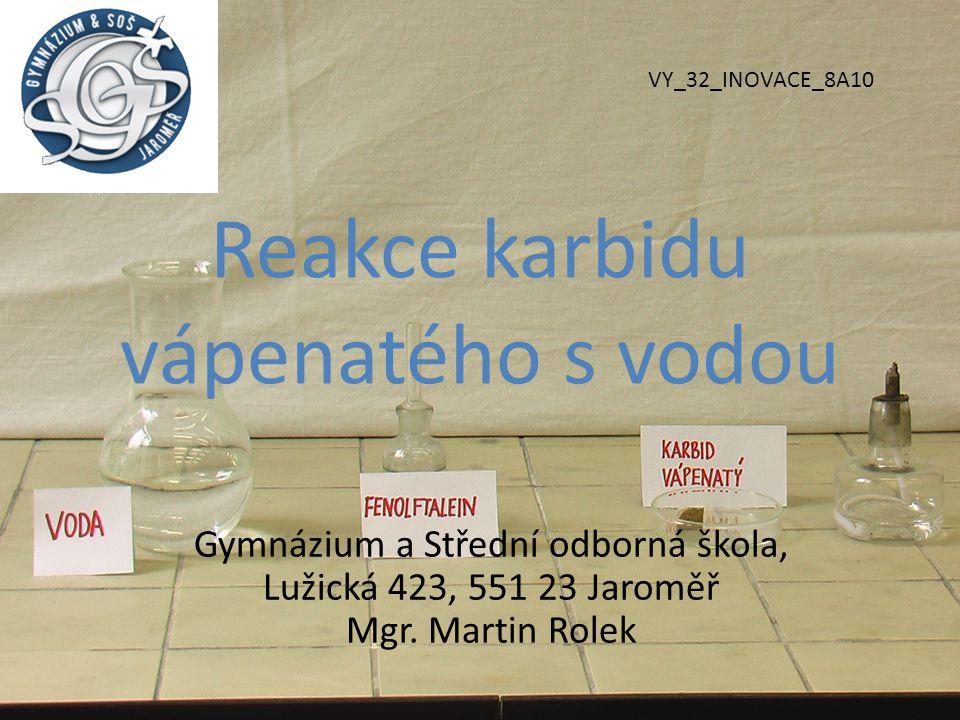 Reakce karbidu vápenatého s vodou