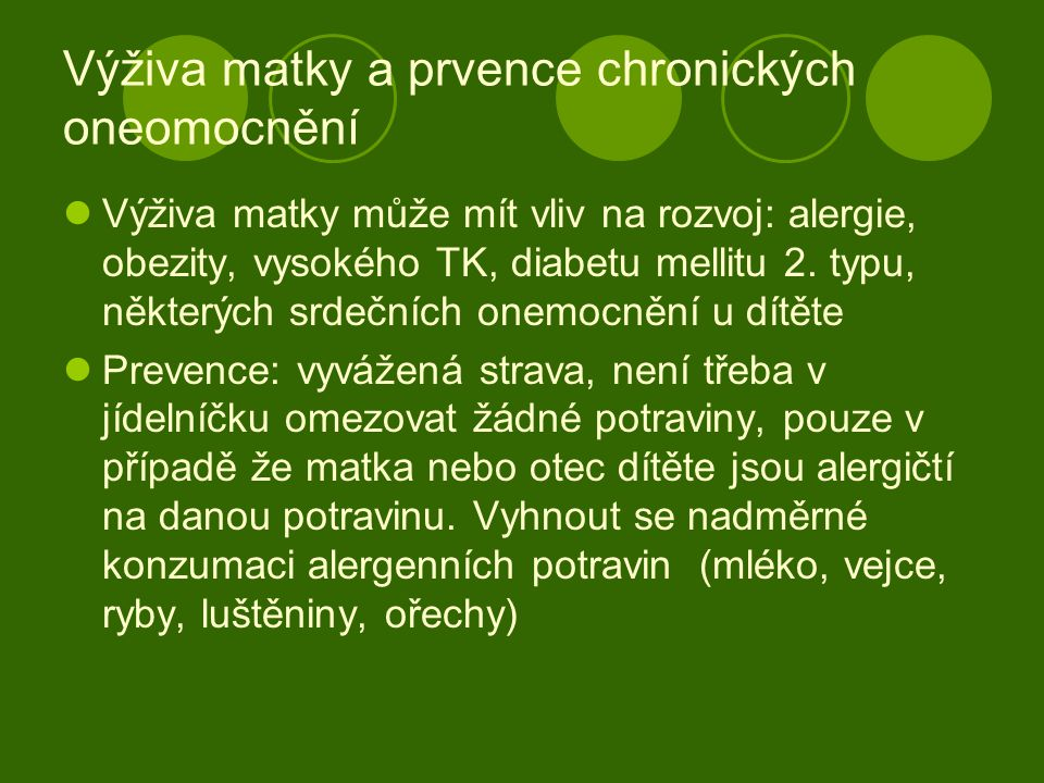 Výživa matky a prvence chronických oneomocnění