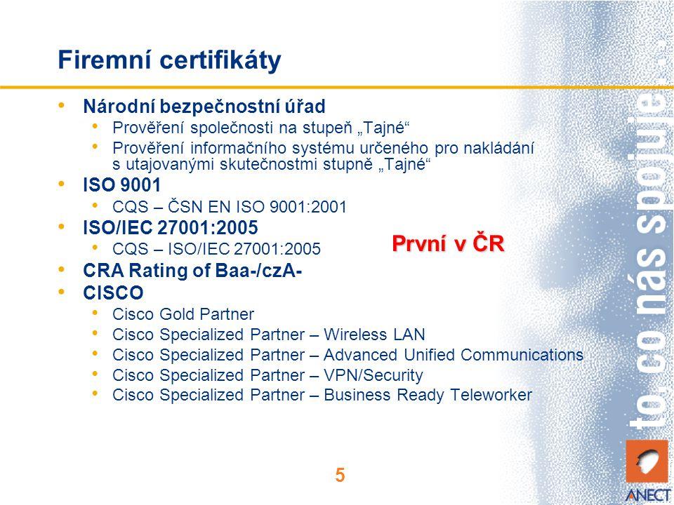 Firemní certifikáty První v ČR Národní bezpečnostní úřad ISO 9001