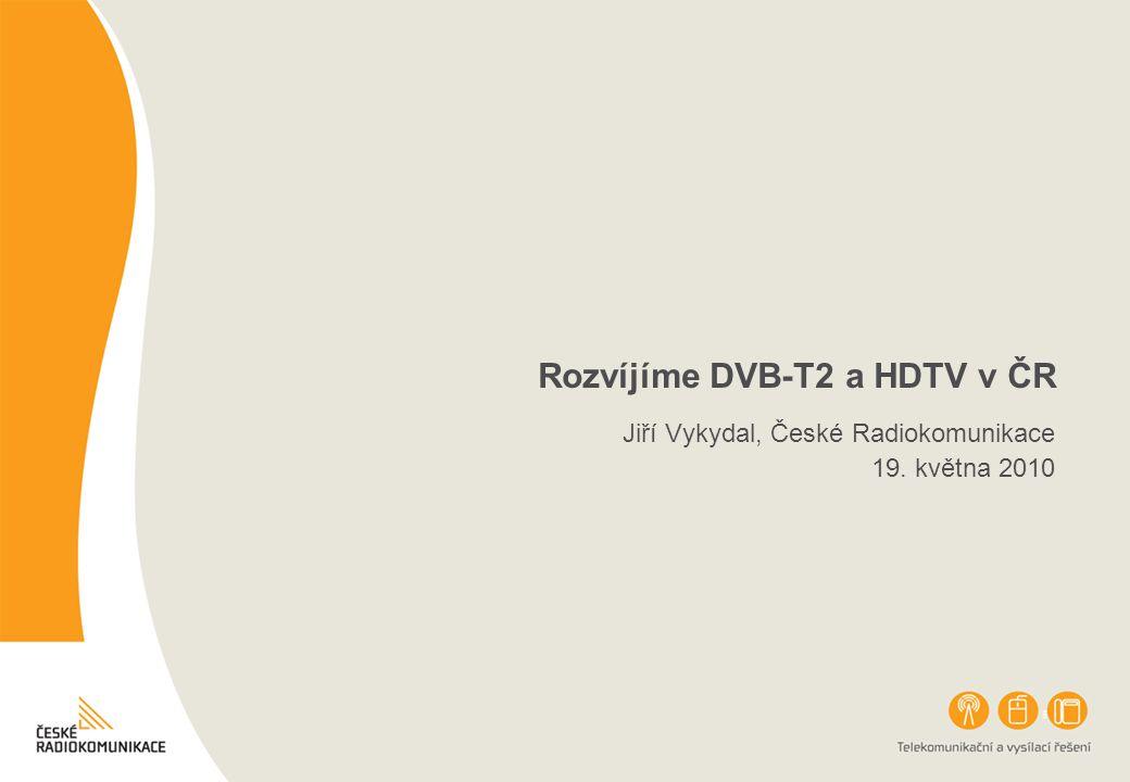Rozvíjíme DVB-T2 a HDTV v ČR