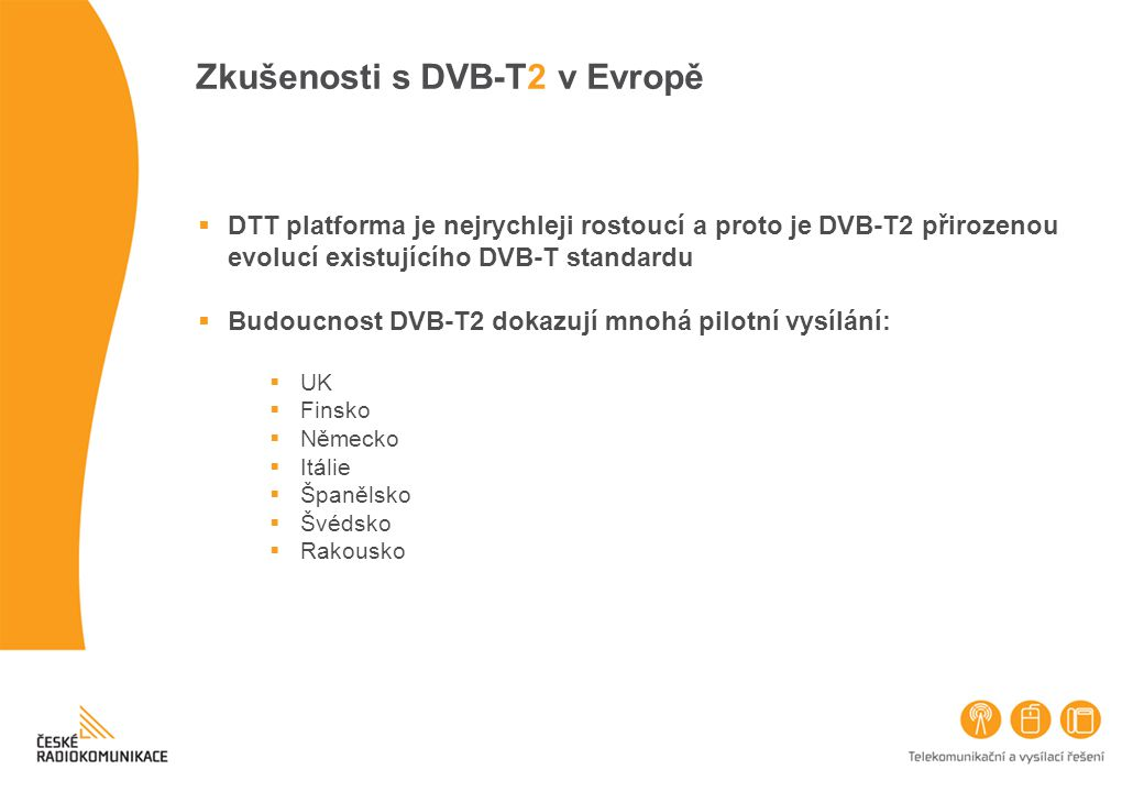 Zkušenosti s DVB-T2 v Evropě