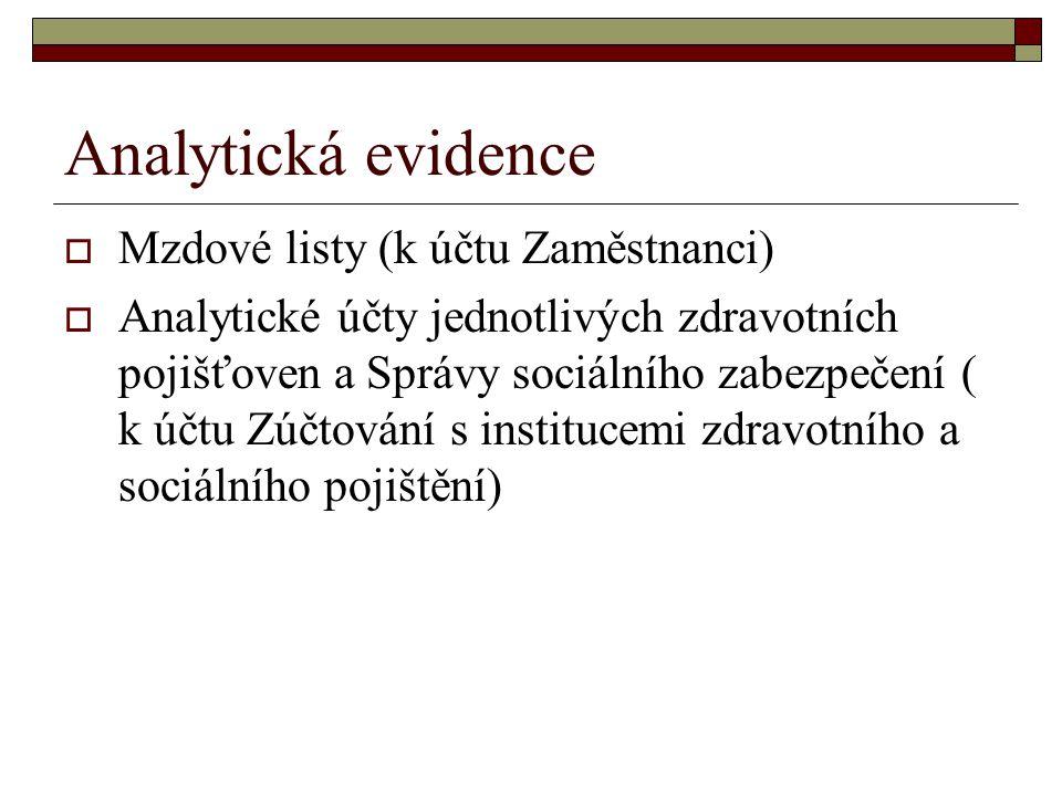 Analytická evidence Mzdové listy (k účtu Zaměstnanci)