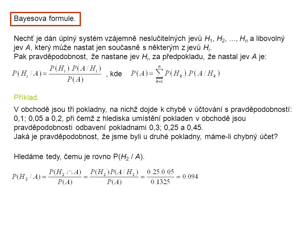 Bayesova formule.