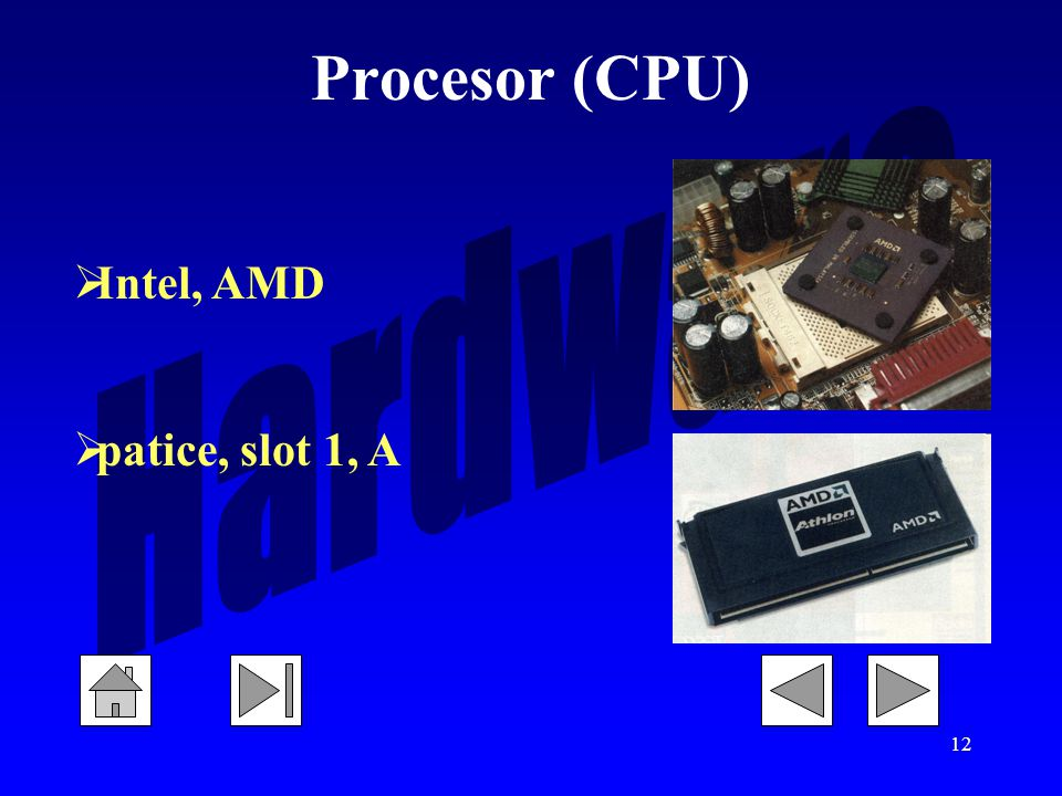 Procesor (CPU) Intel, AMD patice, slot 1, A