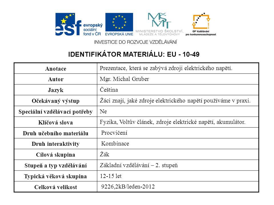 IDENTIFIKÁTOR MATERIÁLU: EU - 10-49