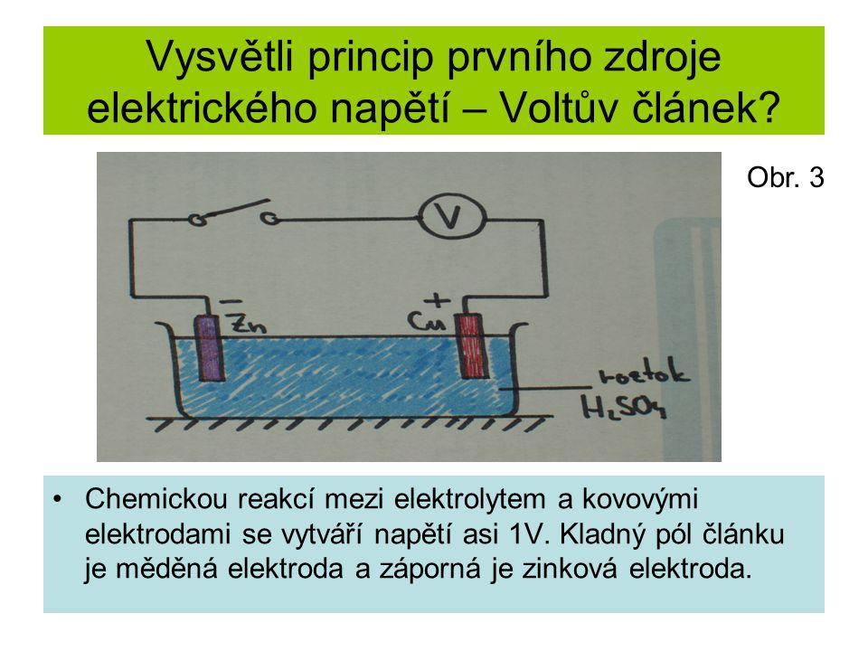 Vysvětli princip prvního zdroje elektrického napětí – Voltův článek