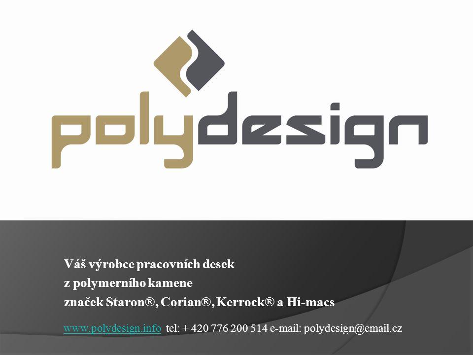 Váš výrobce pracovních desek z polymerního kamene
