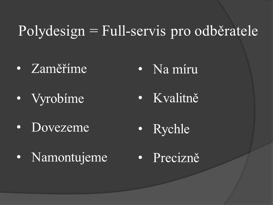 Polydesign = Full-servis pro odběratele