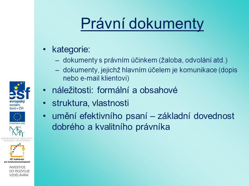Právní dokumenty kategorie: náležitosti: formální a obsahové