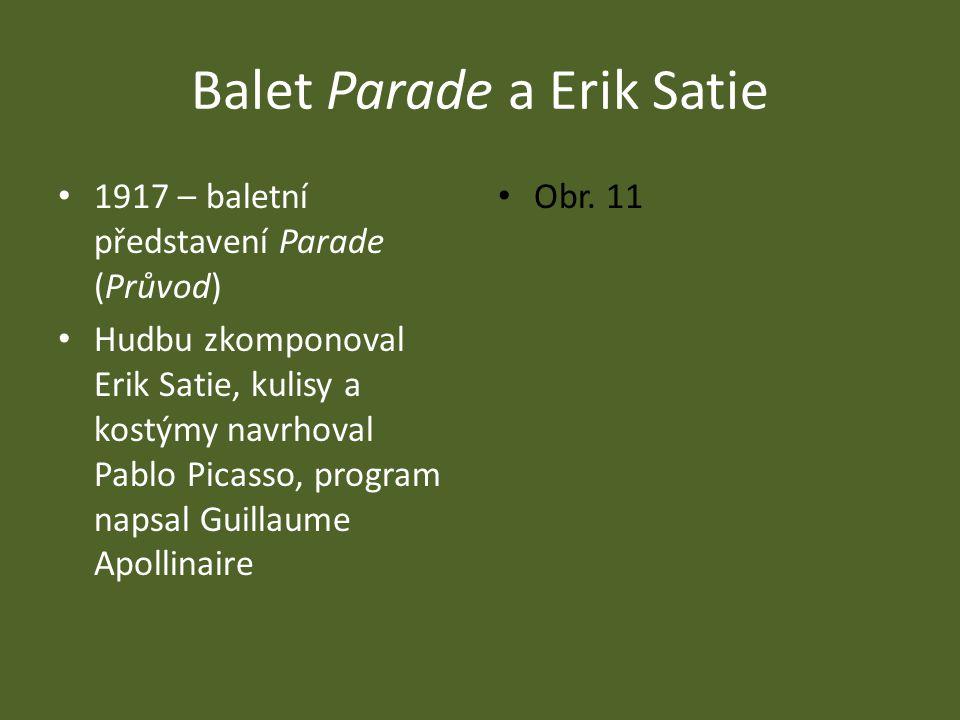 Balet Parade a Erik Satie