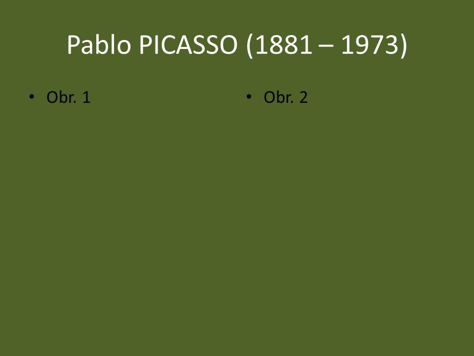 Pablo PICASSO (1881 – 1973) Obr. 1 Obr. 2