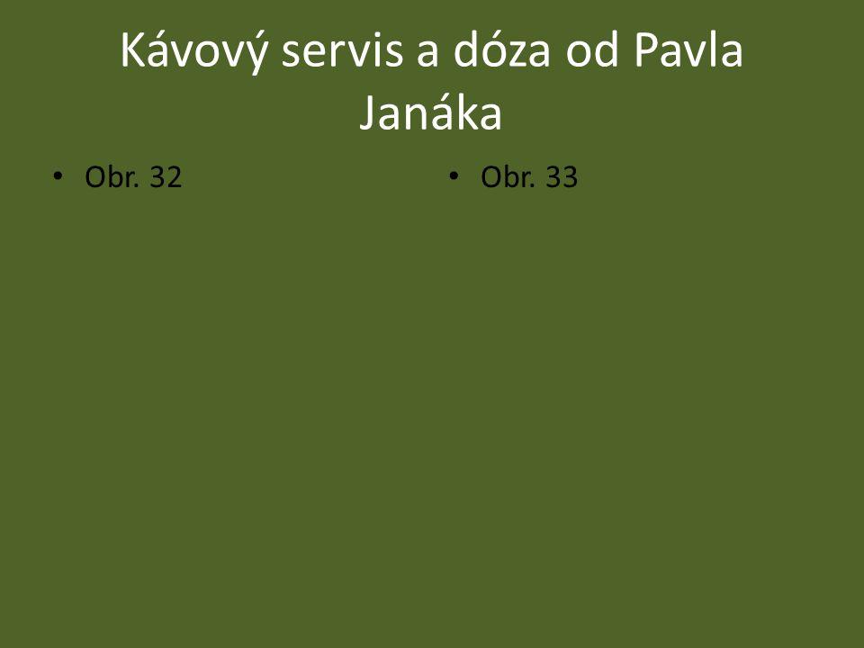 Kávový servis a dóza od Pavla Janáka
