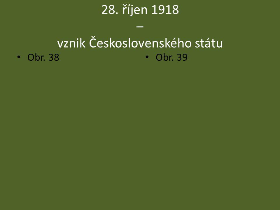 28. říjen 1918 – vznik Československého státu
