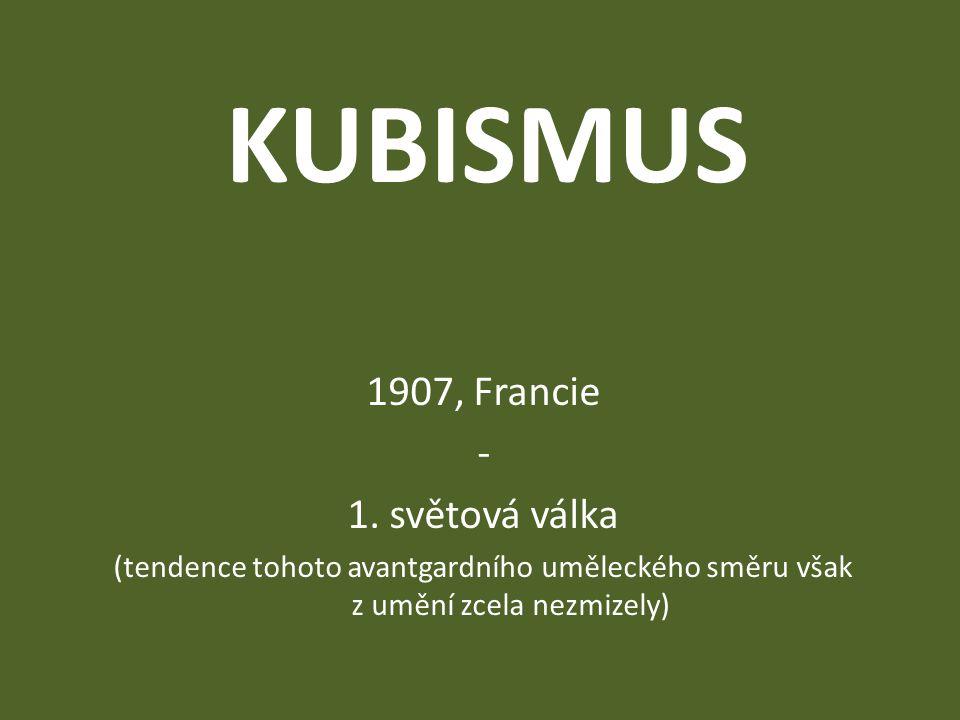 KUBISMUS 1907, Francie - 1. světová válka