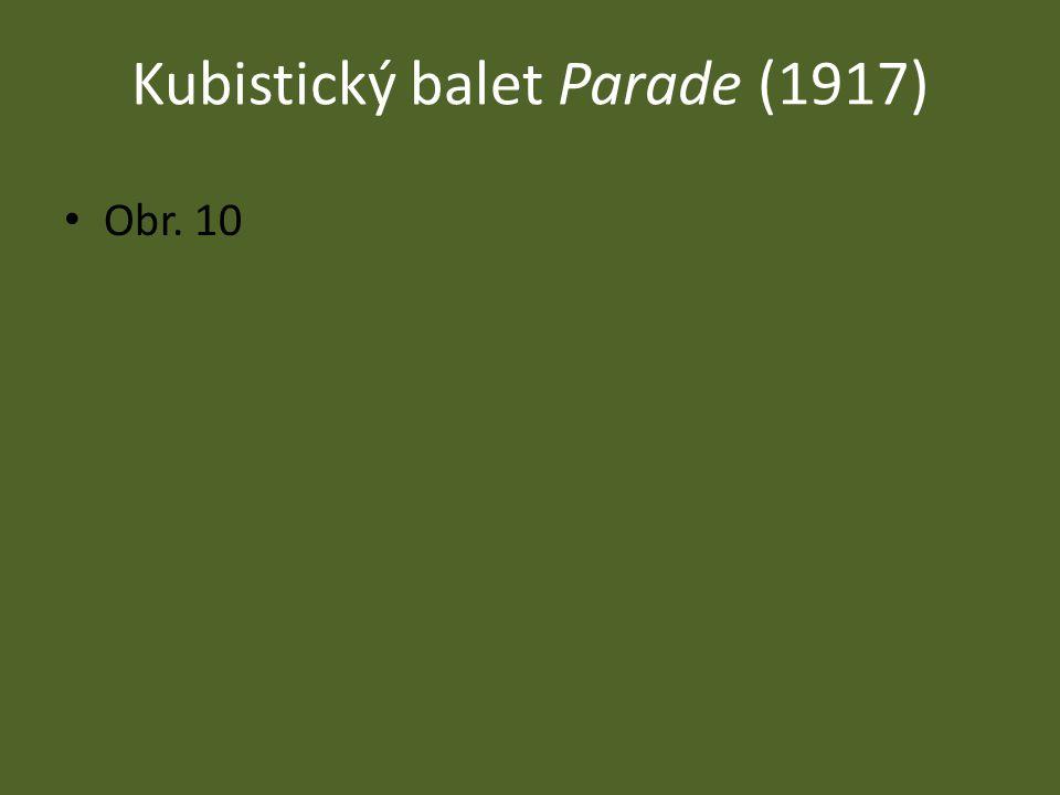 Kubistický balet Parade (1917)