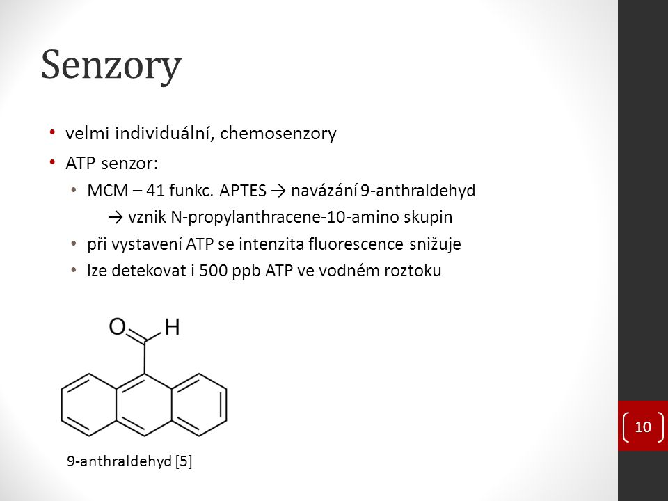 Senzory velmi individuální, chemosenzory ATP senzor: