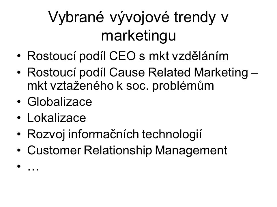 Vybrané vývojové trendy v marketingu