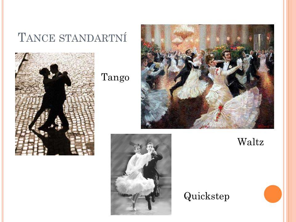 Tance standartní Tango Waltz Quickstep