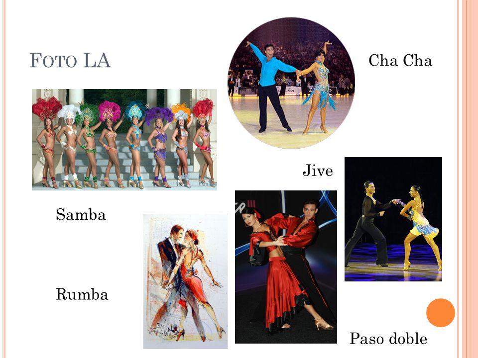 Foto LA Cha Cha Jive Samba Rumba Paso doble
