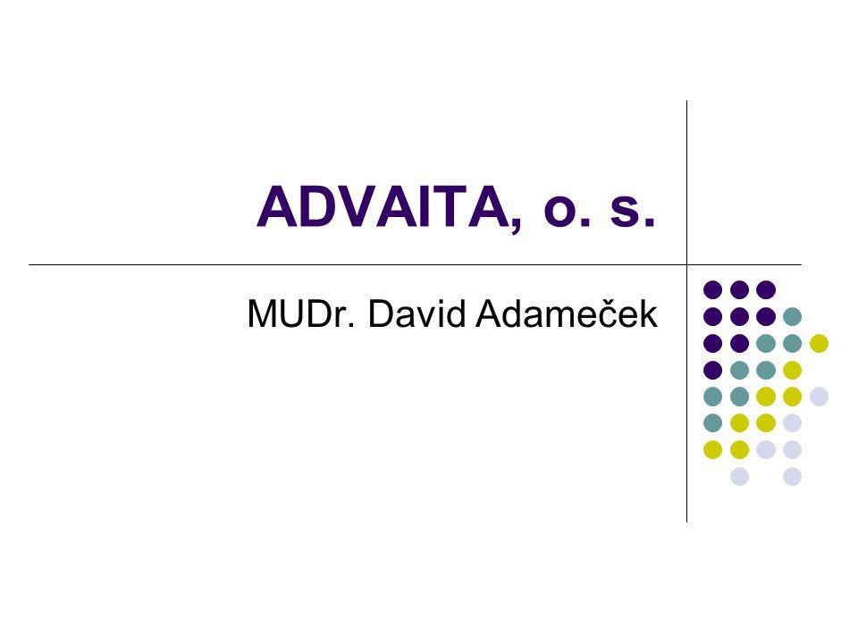 ADVAITA, o. s. MUDr. David Adameček