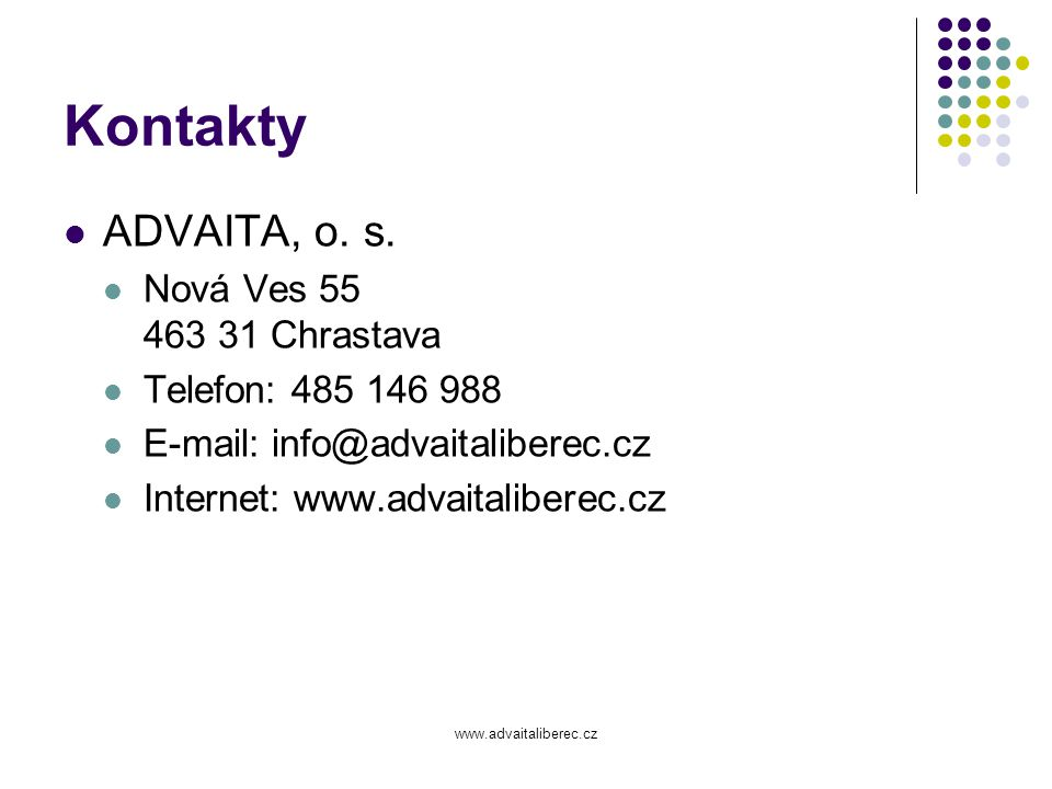 Kontakty ADVAITA, o. s. Nová Ves 55 463 31 Chrastava