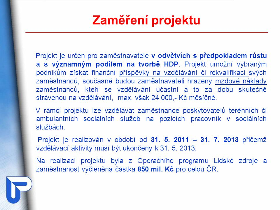Zaměření projektu
