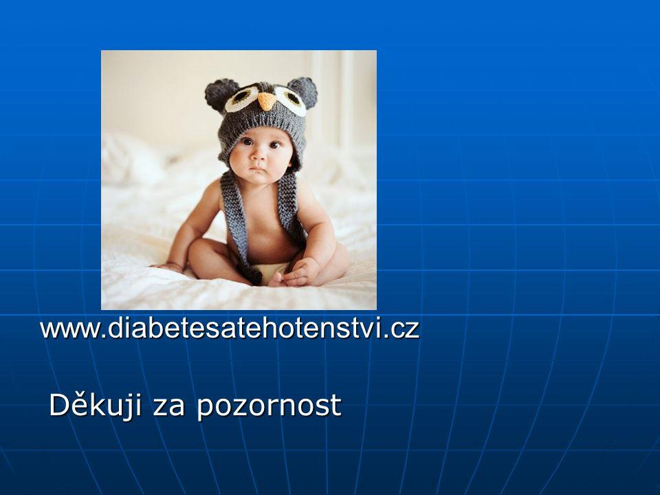 www.diabetesatehotenstvi.cz Děkuji za pozornost
