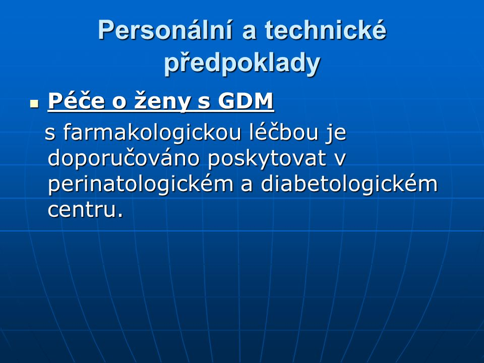 Personální a technické předpoklady