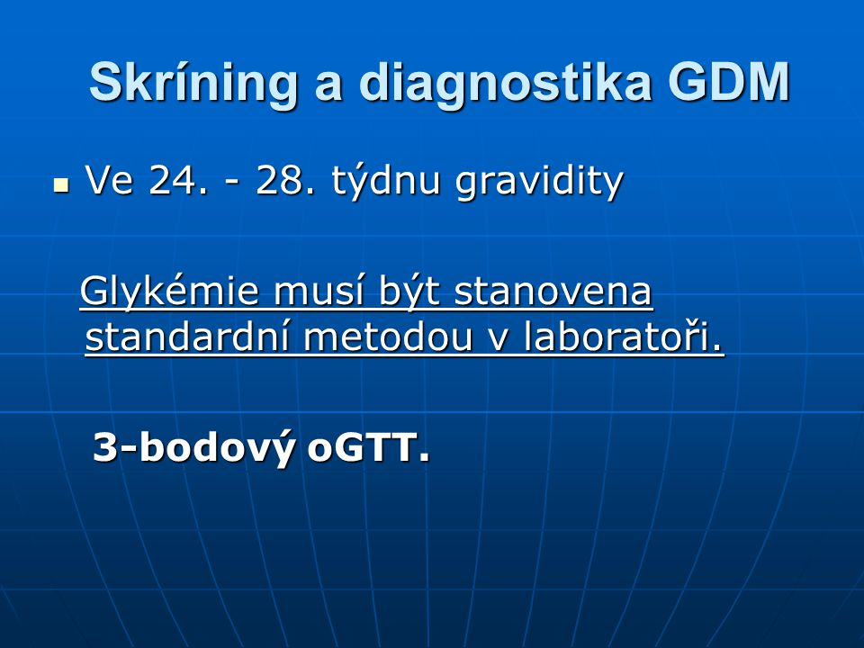 Skríning a diagnostika GDM