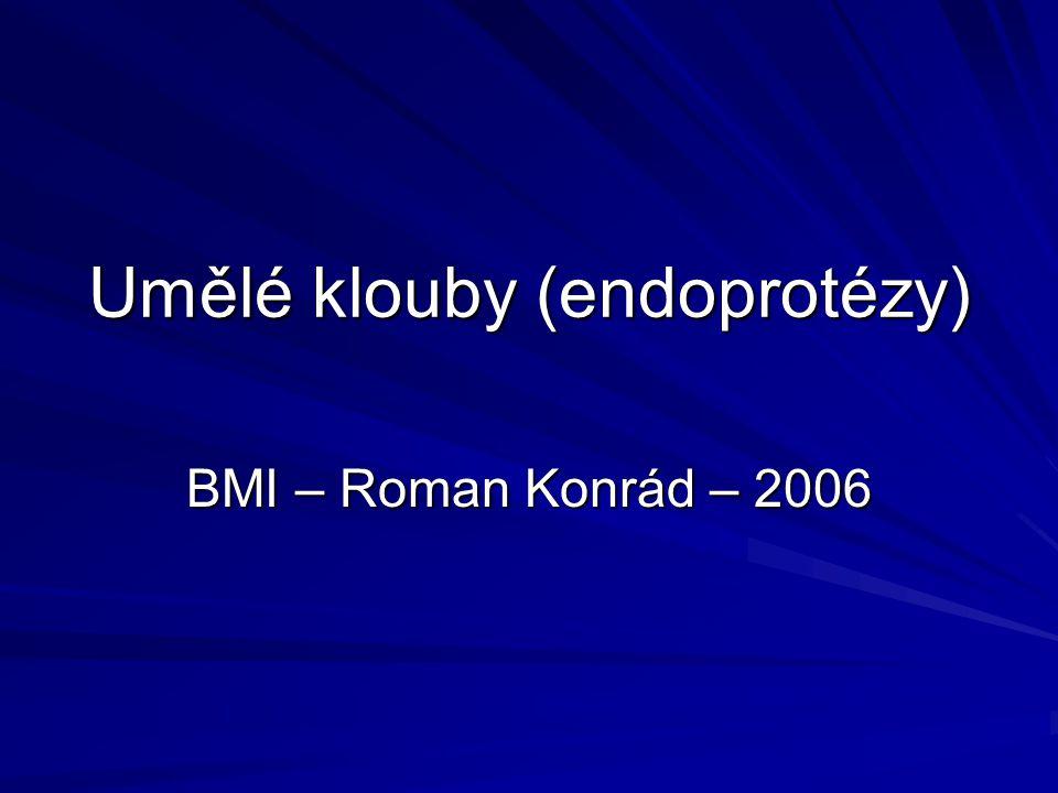 Umělé klouby (endoprotézy)