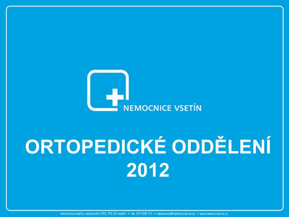 ORTOPEDICKÉ ODDĚLENÍ 2012